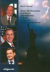Stany Zjednoczone w polityce zagranicznej Francji w okresie pozimnowojennym