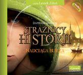 Strażnicy historii Nadciąga burza