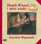 Chomik Wincent i świat sztuki: Stanisław Wyspiański