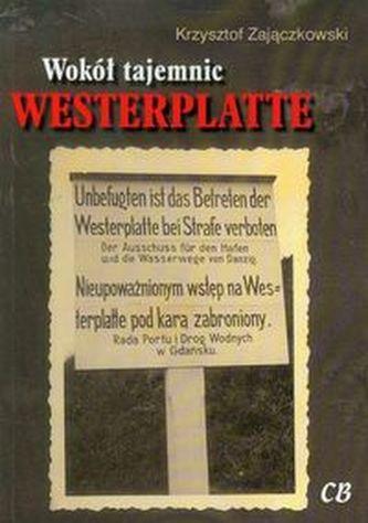 Wokół tajemnic Westerplatte