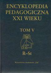 Encyklopedia pedagogiczna XXI wieku Tom 5 (R-St)