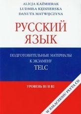 Russkij jazyk Podgotobitielnyje materiały z płytą CD