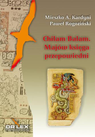 Chilam Balam z Chumayel Majów Księga Przepowiedni