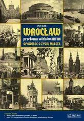 Wrocław przełomu wieków XIX/XX