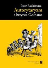 Autorytaryzm a brzytwa Ockhama