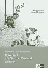 Grammatik mit Sinn und Verstand Losungsheft