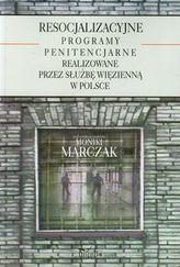 Resocjalizacyjne programy penitencjarne realizowane przez służbę więzienną w Polsce