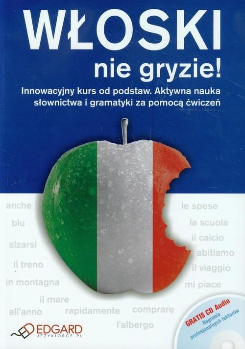 4d3bafec6df841 Włoski nie gryzie + CD Innowacyjny kurs od podstaw - Wieczorek Anna ...