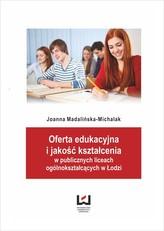 Oferta edukacyjna i jakość kształcenia w publicznych liceach ogólnokształcących w Łodzi