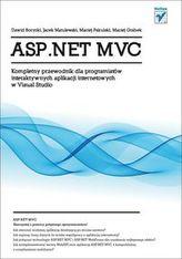 ASP.NET MVC. Kompletny przewodnik dla programistów interaktywnych aplikacji internetowych w Visual Studio