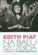 Edith Piaf Na balu szczęścia