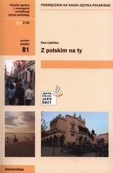 Z polskim na Ty B1 Podręcznik do nauki języka polskiego + CD