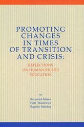 Promoting Changes in Times of Transition and Crisis