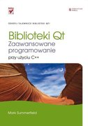 Biblioteki Qt Zaawansowane programowanie przy użyciu C++