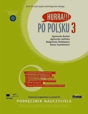 Hurra Po Polsku 3 Podręcznik nauczyciela