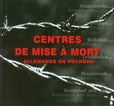 Niemieckie miejsca zagłady w Polsce  wersja francuska