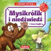 Mysikrólik i niedźwiedź i inne bajki + CD
