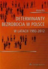 Determinanty bezrobocia w Polsce w latach 1993-2012