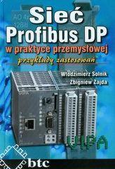 Sieć Profibus DP w praktyce przemysłowej