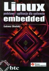 Linux Podstawy i aplikacje dla systemów embedded