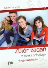 Zbiór zadań z języka polskiego dla gimnazjalistów