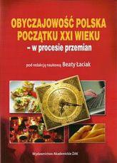 Obyczajowość polska początku XXI wieku - w procesie przemian