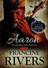 Aaron Arcykapłan brat Mojżesza Część 2