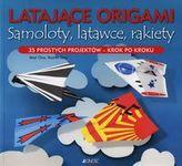 Latające origami Samoloty latawce rakiety
