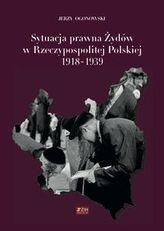 Sytuacja prawna Żydów w Rzeczypospolitej Polskiej 1918-1939