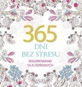 365 dni bez stresu. Kolorowanki dla dorosłych
