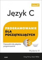Język C. Programowanie dla początkujących