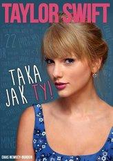 Taylor Swift Taka jak ty