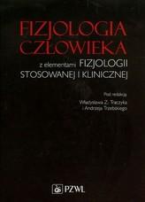 FIZJOLOGIA CZŁOWIEKA Z ELEMENTAMI FIZJO LOGII STOSOW. I KLINICZ. 9788320049466