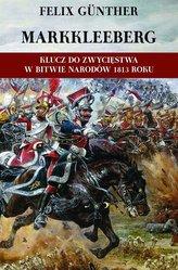Markkleeberg Klucz do zwycięstwa w Bitwie Narodów 1813 roku