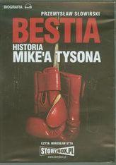 Bestia Historia Mike'a Tysona