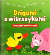 Origami z wierszykami Kaczuszka Omi na wsi