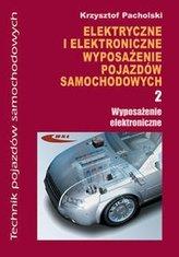 Elektryczne i elektroniczne wyposazenie pojazdów samochodowych Część 2 Wyposażenie elektroniczne
