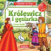 Królewicz i gęsiarka i inne bajki + CD