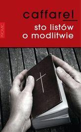 Sto listów o modlitwie
