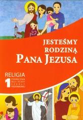 Jesteśmy rodziną Pana Jezusa 1 Religia Podręcznik