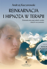Reinkarnacja i hipnoza w terapii z płytą CD