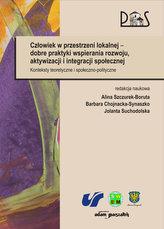 Człowiek w przestrzeni lokalnej dobre praktyki wspierania rozwoju, aktywizacji i integracji społecznej