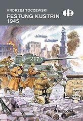Festung Kustrin1945