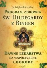 Program zdrowia św. Hildegardy z Bingen