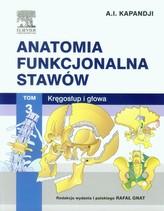Anatomia funkcjonalna stawów Tom 3 Kręgosłup i głowa