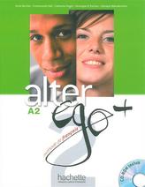 Alter Ego+ 2 Podręcznik z płytą CD