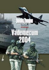 Vademecum 2004. Polska zbrojna, żołnierz Polski