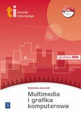 Technik informatyk. Multimedia i grafika komputerowa. Podręcznik (+CD)