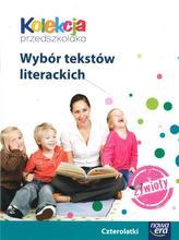 Kolekcja przedszkolaka. Żywioły. Wychowanie przedszkolne (czterolatki). Wybór tekstów literackich