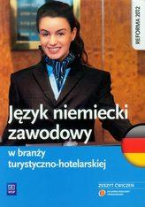 Język niemiecki zawodowy w branży turystyczno-hotelarskiej. Zeszyt ćwiczeń